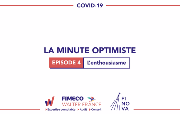 La Minute Optimiste - Episode 4 !