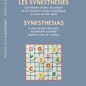 LES SYNESTHÉSIES - Une histoire de leur découverte et des premières études scientifiques au cours du XIXe siècle, Serge Nicolas - livre, ebook, epub