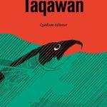 Taqawan, d'Éric Plamondon