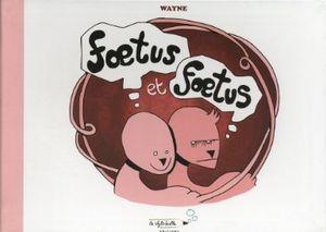 Foetus et Foetus - Wayne