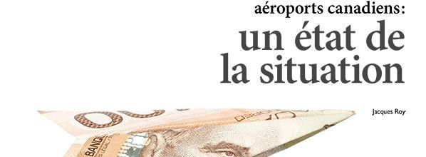 Privatisation des aéroports canadiens : une mauvaise idée