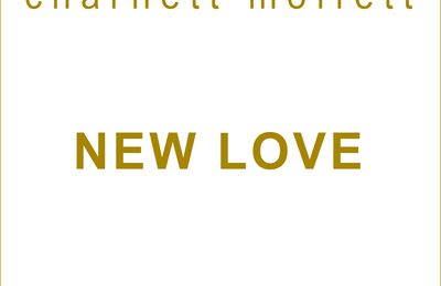 CHARNETT MOFFETT: NEW LOVE (MOTEMA RECORDS) SORTIE LE 11/6/2021