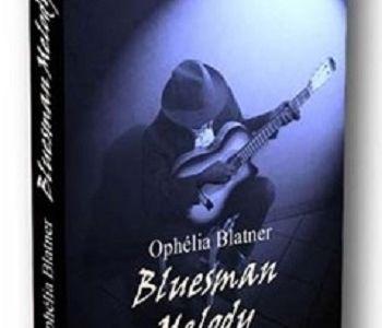 Bluesman Melody, Ophélia Blatner