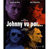 Johnny vu par... - relié - Vincent De Brus, Guy Zilberstein - Achat Livre | fnac