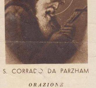 21 Aprile : San Corrado da Parzham, il santo delle piccole cose - preghiera e vita