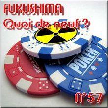 FUKUSHIMA - 20 mai 2011 - Quoi de neuf N°57 - Dernières nouvelles - NATURE(S)