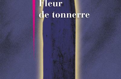 FLEUR DE TONNERRE, de Jean TEULE