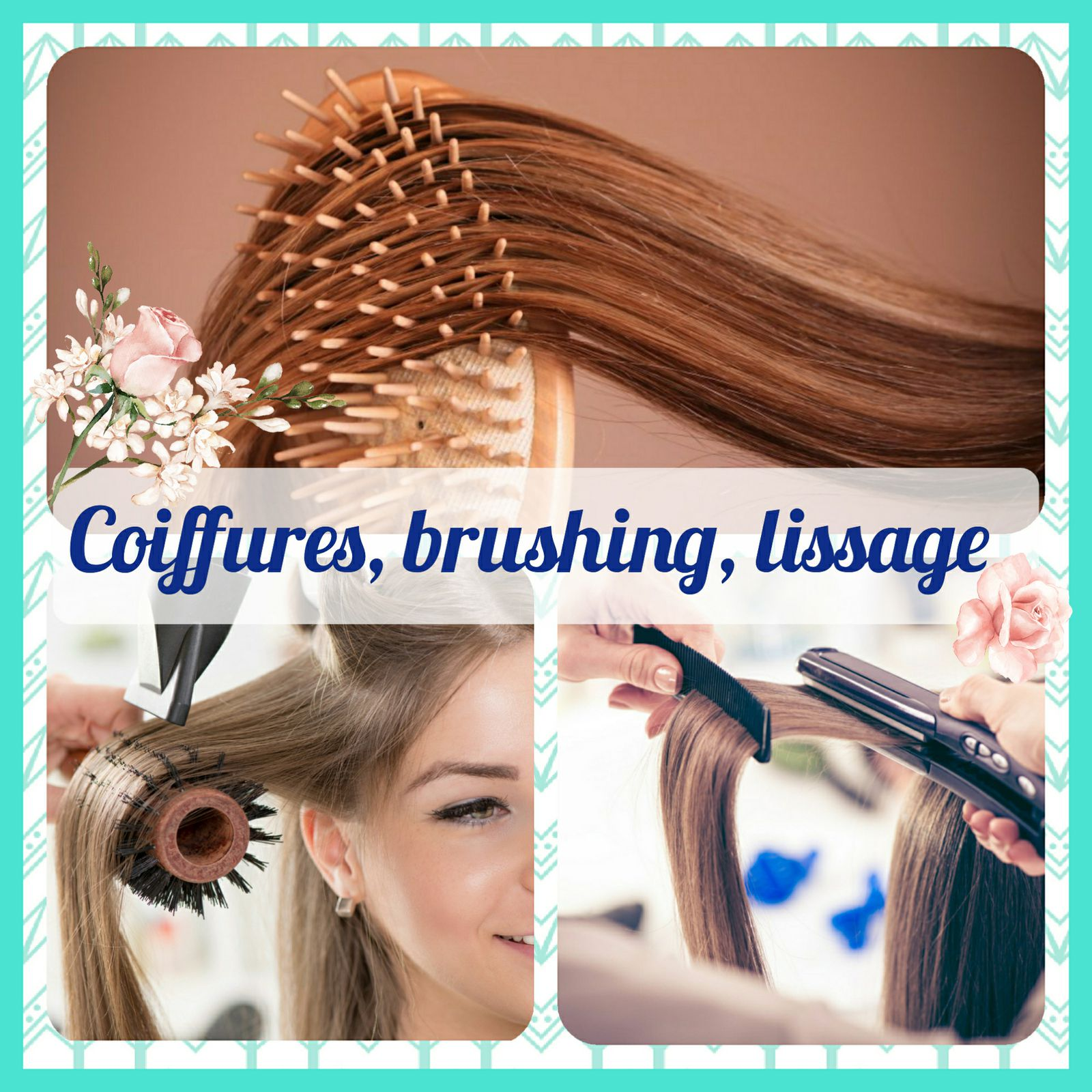 Coiffures / brushings /lissages