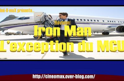 [Révision] Iron Man : L'exception du MCU