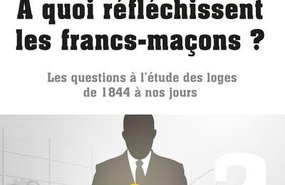 « A quoi réfléchissent les francs-maçons ? », par Alain Bauer et Jean-Claude Rochigneux