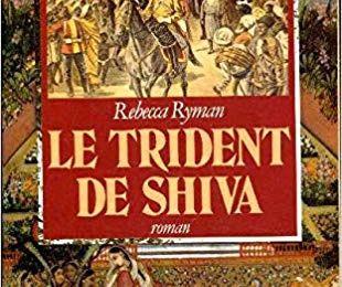 Le trident de Shiva de Rebecca Ryman