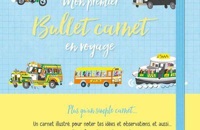 Mon premier Bullet Carnet en voyage – Usborne – 2018 (Dès 7 ans)