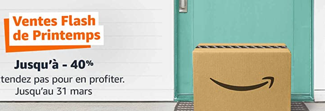 Promotions : les Ventes Flash de Printemps chez Amazon