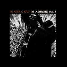💿 The Asteroid No.4 - The After Glow