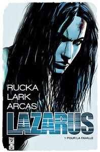 Mon Impression : Lazarus tome #1