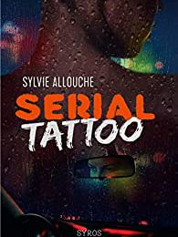 Serial Tattoo de Sylvie Allouche