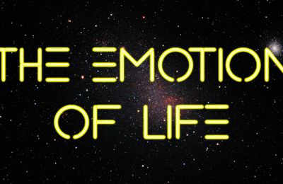 The Emotion of Life