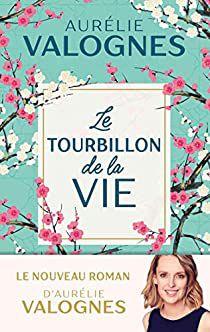 Challenge lecture 2021 #9 Le tourbillon de la vie d'Aurélie Valognes