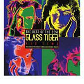 Air Time - The Best Of Glass Tiger (Import) [Import allemand]