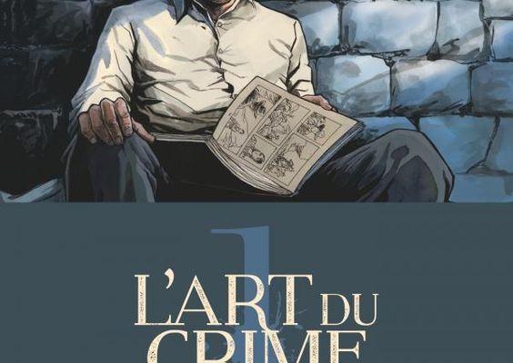 L'Art du Crime, tome 1 : Planches de sang - Olivier Berlion et Marc Omeyer