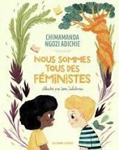 Nous sommes tous féministes, Chimamanda Ngozi Adichie, Leire Salaberria, Gallimard Jeunesse, 2021