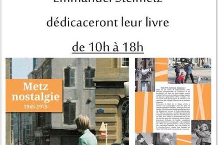 """Dédicaces """" Metz nostalgie"""" le 25 mai"""