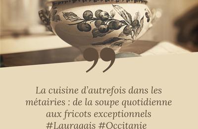 Lauragais d'Autrefois (134) : les fumets savoureux des repas à la métairie