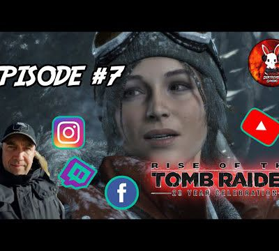 DIRTDIVER LIVE 🔴 Rise of Tomb Raider rediff twitch épisode #7 FR/PC 1080p 60fps