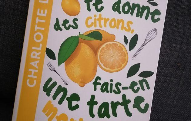Challenge lecture 2021 #24 Si la vie te donne des citrons fait-en une tarte meringuée