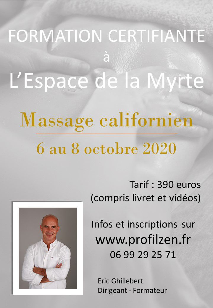 FORMATION AU MASSAGE CALIFORNIEN (certification) avec ErIc Ghillebert : 8 au 10/10 /2020