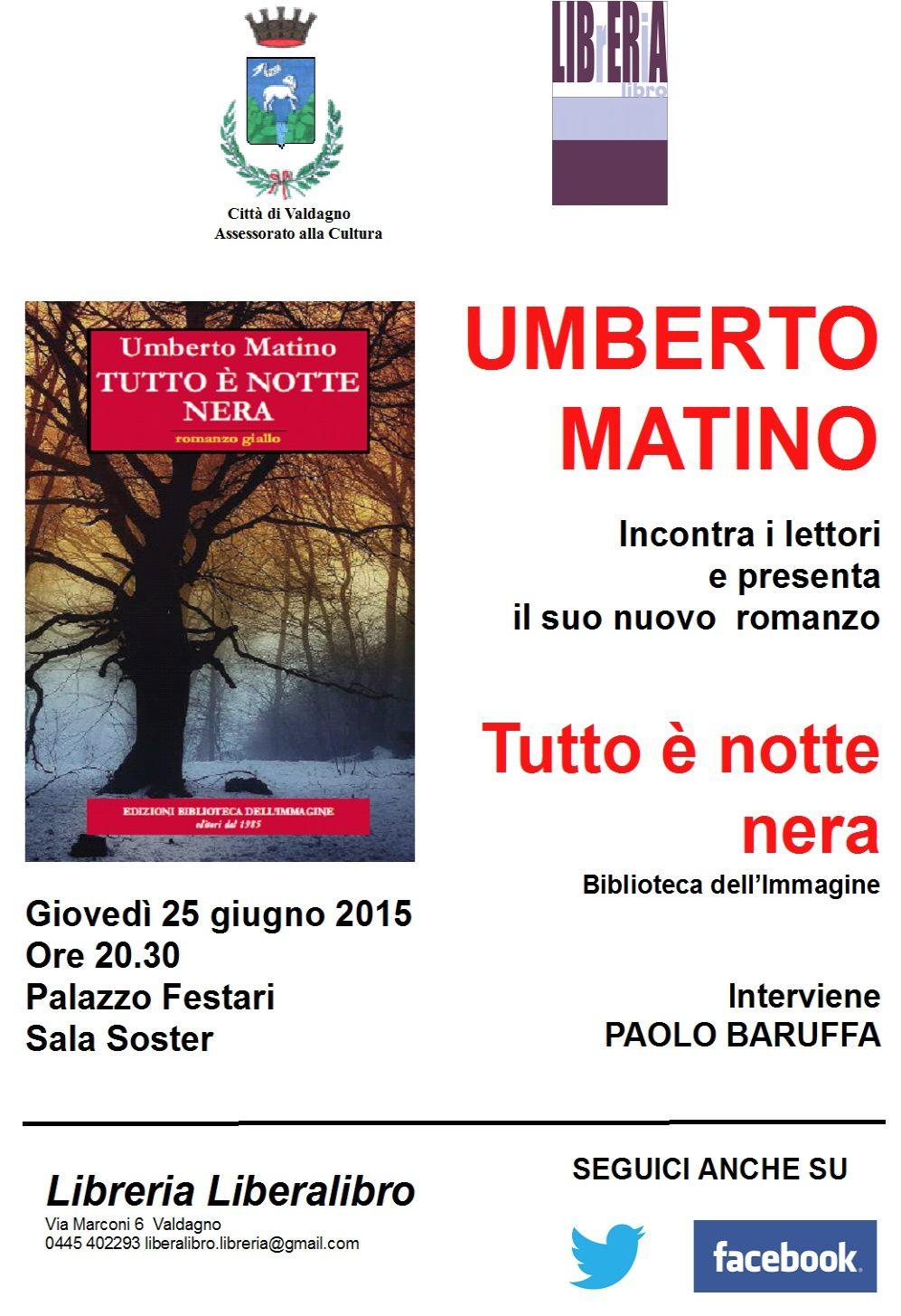 """Incontri d'autore: Umberto Matino presenta """"Tutto è notte nera"""""""
