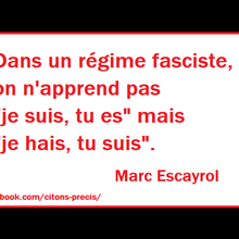 Citation de Marc Escayrol sur le fascisme