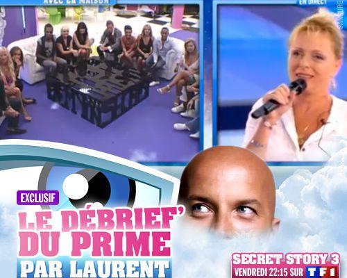 EXCLUSIF / Secret Story 3 : le débrief' du 7ème prime par Laurent !