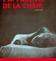 L'APPARENCE DE LA CHAIR - Gilles Caillot