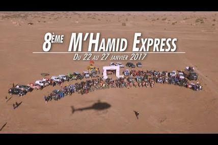 Le film du M'hamid Express 2017 en intégralité et quelques infos sur le parcours 2018