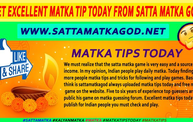 Get excellent matka tip today from satta matka god
