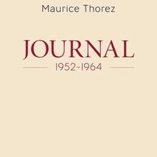 Publication du journal de Maurice Thorez (1952 à 1962)