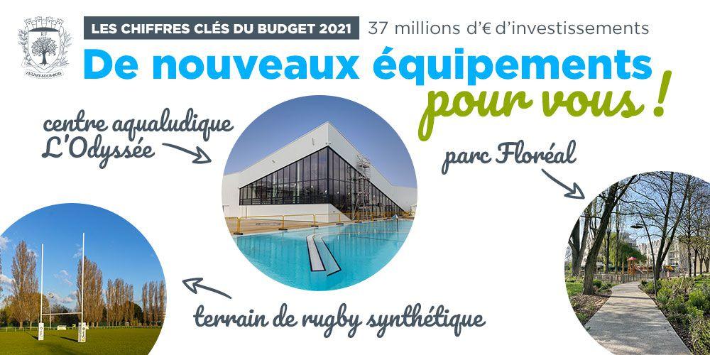 Budget 2021 : Aulnay-sous-Bois continue d'investir massivement pour aujourd'hui et demain