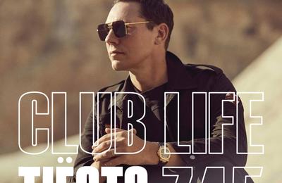 Club Life by Tiësto 745 - july 09, 2021