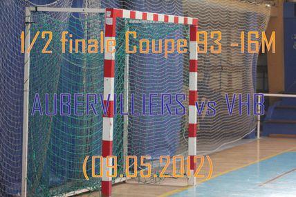 -16M1 AUBERVILLIERS vs VHB (09.05.2012)