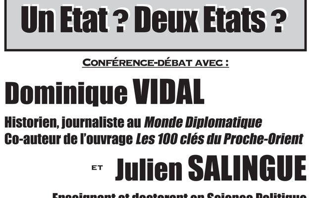 Israël/Palestine : Un Etat ? Deux Etats ? Conférence-débat avec Julien Salingue et Dominique Vidal, le 24 mars à l'Université Paris 8.
