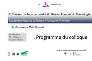 8ème Rencontres Internationales du Réseau Français de Phonologie - 1- 3 juillet 2010