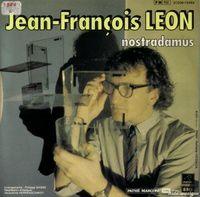 """jean françois léon, un chanteur plutôt kitsch français des années 1980 avec son fameux hit """"nostradamus"""""""
