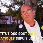 Entretien avec Etienne Chouard : Le Référendum d'Initiative Citoyenne (RIC), correcteur Démocratique ? (2/3)
