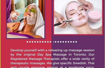 Enjoy yourself with Day Spa in Toronto  massage session: King Thai Massage Centre