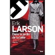 Erik Larson, Dans le jardin de la bête, Le cherche midi