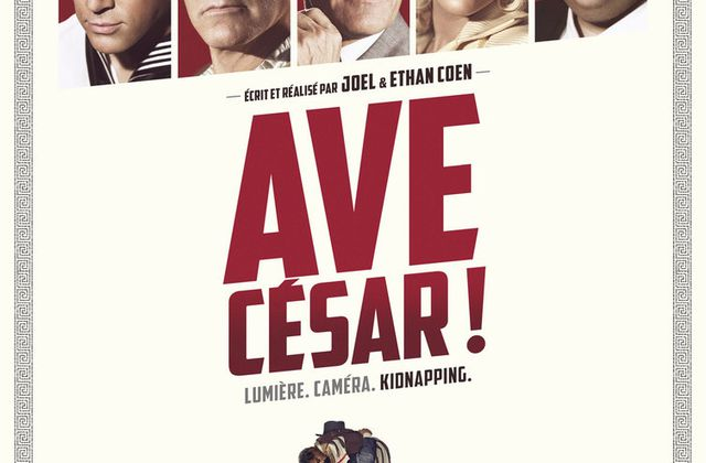 Critique Ciné : Ave, César! (2016)