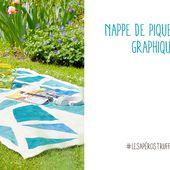 Carnet d'idées : DIY nappe pique-nique - événement jardinerie Truffaut