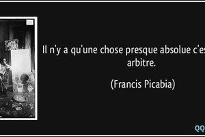 Francis Picabia - 2 Citations