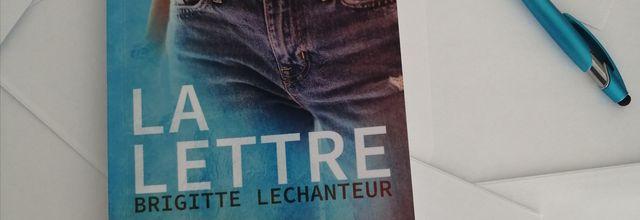 LA LETTRE de Brigitte LECHANTEUR